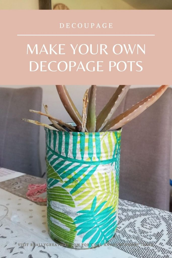 Upcycle Old Tins How To Make Decoupage Pots Cheryl Lee White